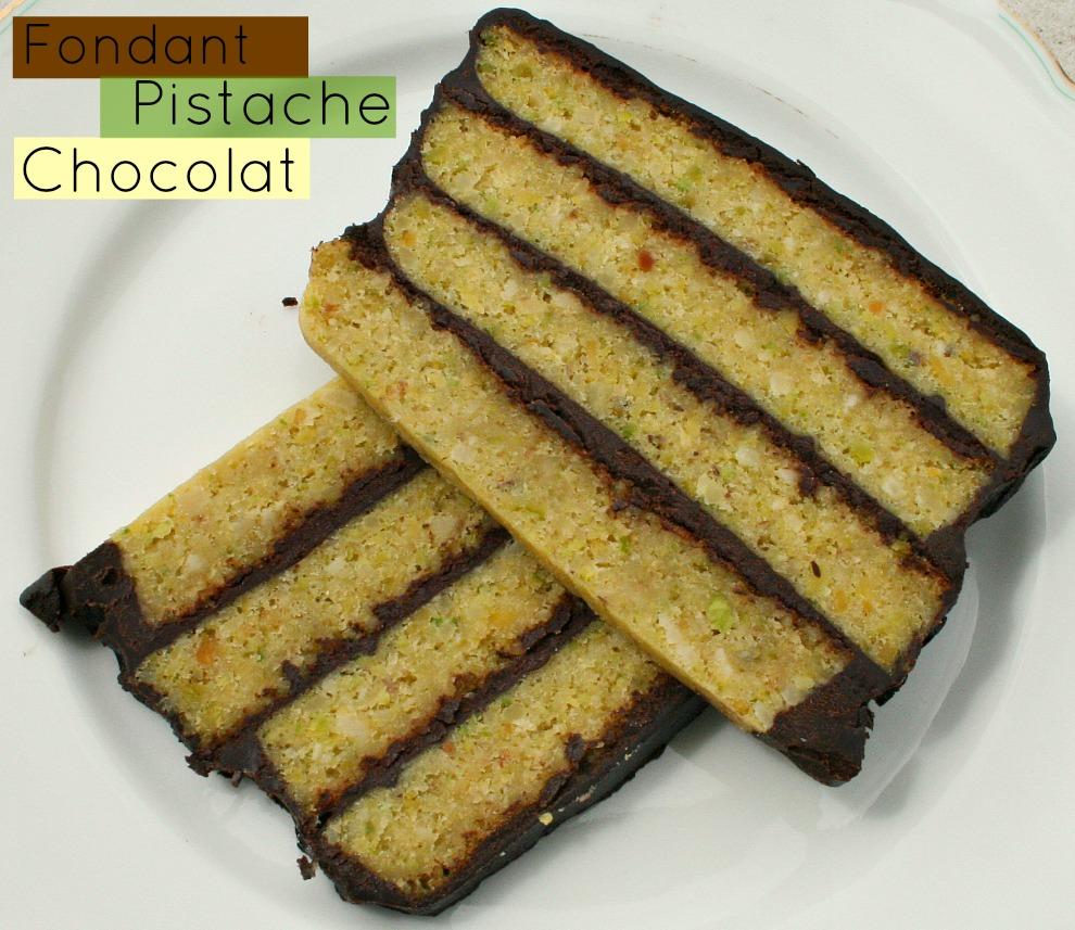Fondant pistaches et chocolat