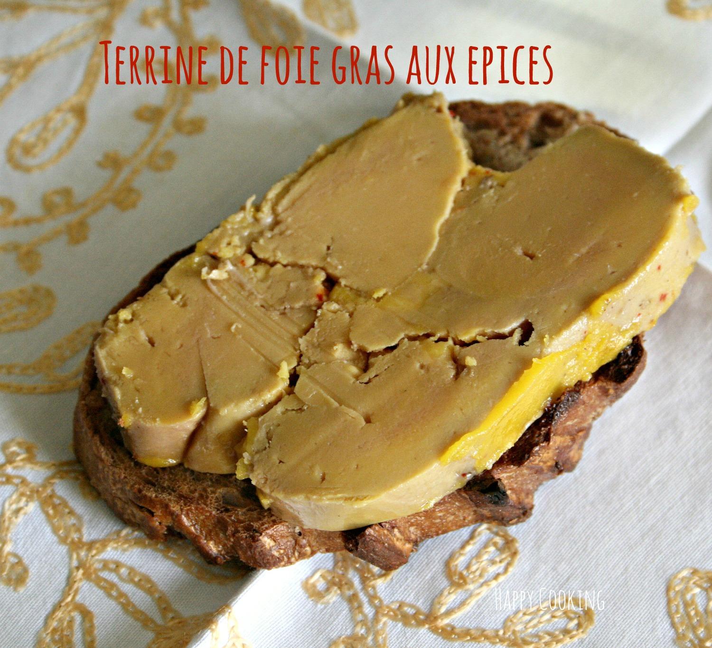 Terrine De Foie Gras Maison Aux Quatre Epices Happy Cooking
