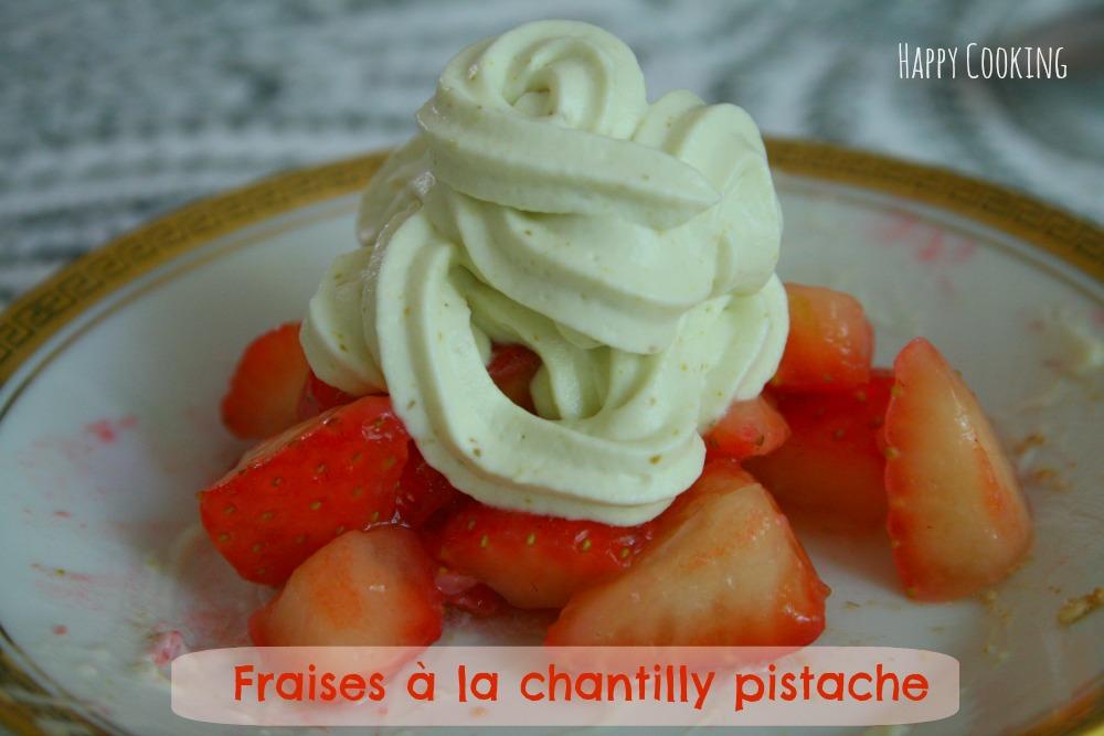 Salade de fraises et chantilly la pistache happy cooking - Vivolta cuisine cherie qu est ce qu on mange ...